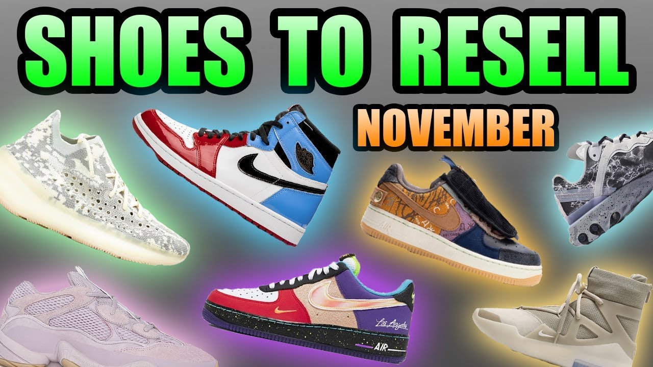 Most Hyped Sneaker Releases November