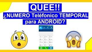 NÚMERO de TELÉFONO TEMPORAL en ANDROID