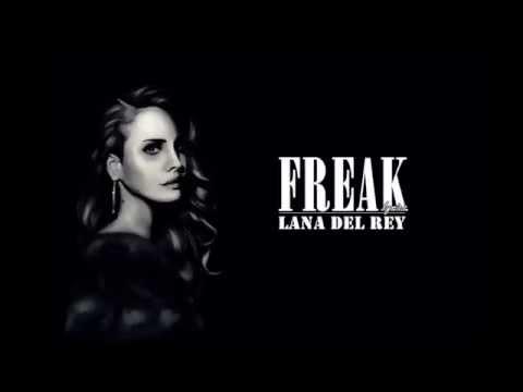 Lana Del Rey- Freak (lyrics)