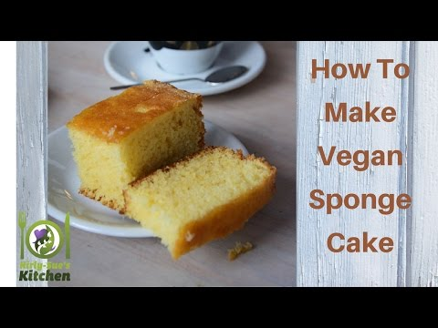 How To Make A Vegan Sponge Cake Recipe Video