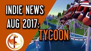 Indie Game News: TYCOON News - August 2017