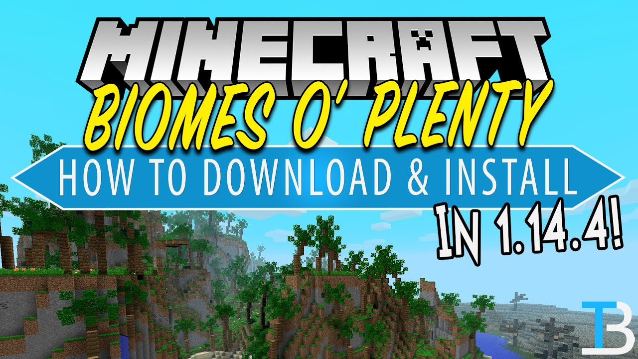How To Download Install Biomes O Plenty In Minecraft 1 14 4 Youtube