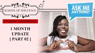 School of Affluence: Month 1: Q&A Part 2
