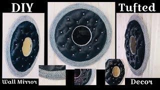 Dollar Tree DIY Pillow Case Tufted Glammed Mirror Wall Decor 2019