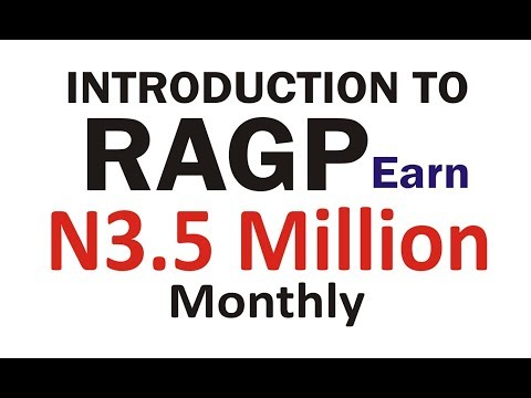Introduction To RAGP | How To Make N3.5 Million Monthly In Africa