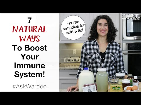 7 Natural Ways To Boost Your Immune System... Plus Home Remedies for Cold & Flu! | #AskWardee 139