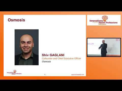 Osmosis: Educating the World's Health Force | Mr. Shiv Gaglani: IGHPE Shanghai 2017