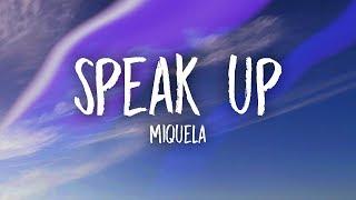 Miquela - Speak Up (Lyrics)