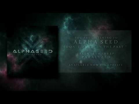 Alpha Seed - Paralyzed (FULL EP)