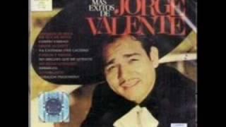 "JORGE VALENTE   "" AMOROSA """