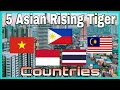 5 Asian Rising Tiger Countries 2019