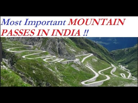 Most Important Mountain Passes of India UPSC Revision Part 11 - YouTube