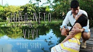 Love Story - João Neto & Vivi