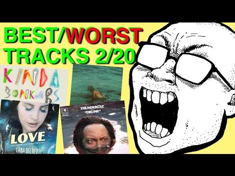 Best & Worst Tracks: 2/20 (Lana Del Rey, Thundercat, Rae Sremmurd, Maroon 5)