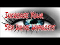 Increase Your Sex Drive Hypnosis