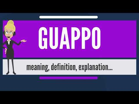 What is GUAPPO? What does GUAPPO mean? GUAPPO meaning, definition & explanation