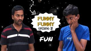 Funny Funny || episode-2 || av pictures