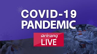 [LIVE] COVID-19 PANDEMIC | COVID-19 PERCEPTION AT HOME AND ABROAD
