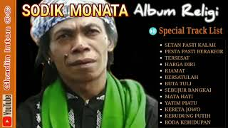 Sodik Monata [ Special Religi ] Full Album Pilihan