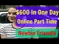 Make $100 A Day Online - Legit Make Money Online 2017 & 2018 - How To Earn Money Fast