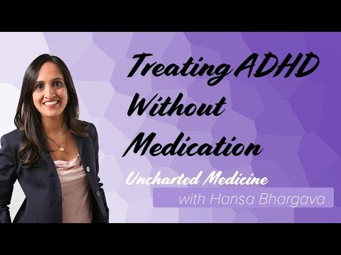 Hansa on Medicine: Treating ADHD WIthout Medication