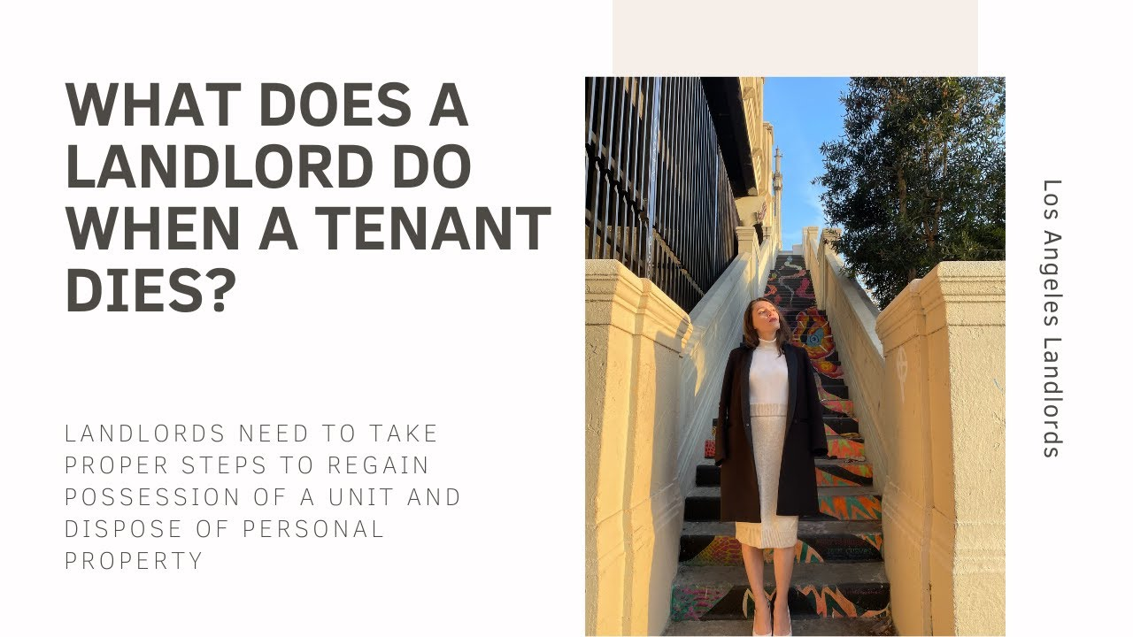 What does a California landlord do if a tenant dies?