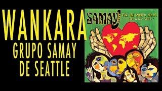 Wankara-Grupo Samay de Seattle