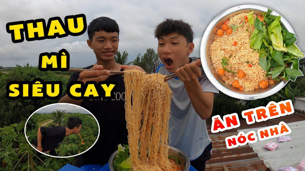 ẨM THỰC MIỀN TÂY #6 | Mì Trộn Siêu Cay Siêu To Khủng Lồ và Cái Kết Đắng…Spicy noodles