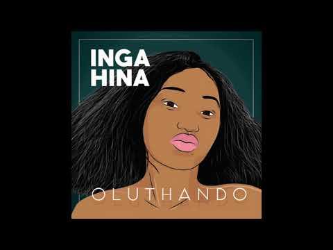 Inga Hina - Oluthando