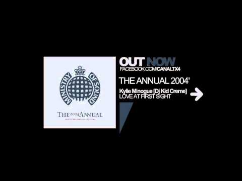 TX4 [The Annual 2004 by Ministry of Sound] [Kylie Minogue vs Kid Creme - Love at First Sight]