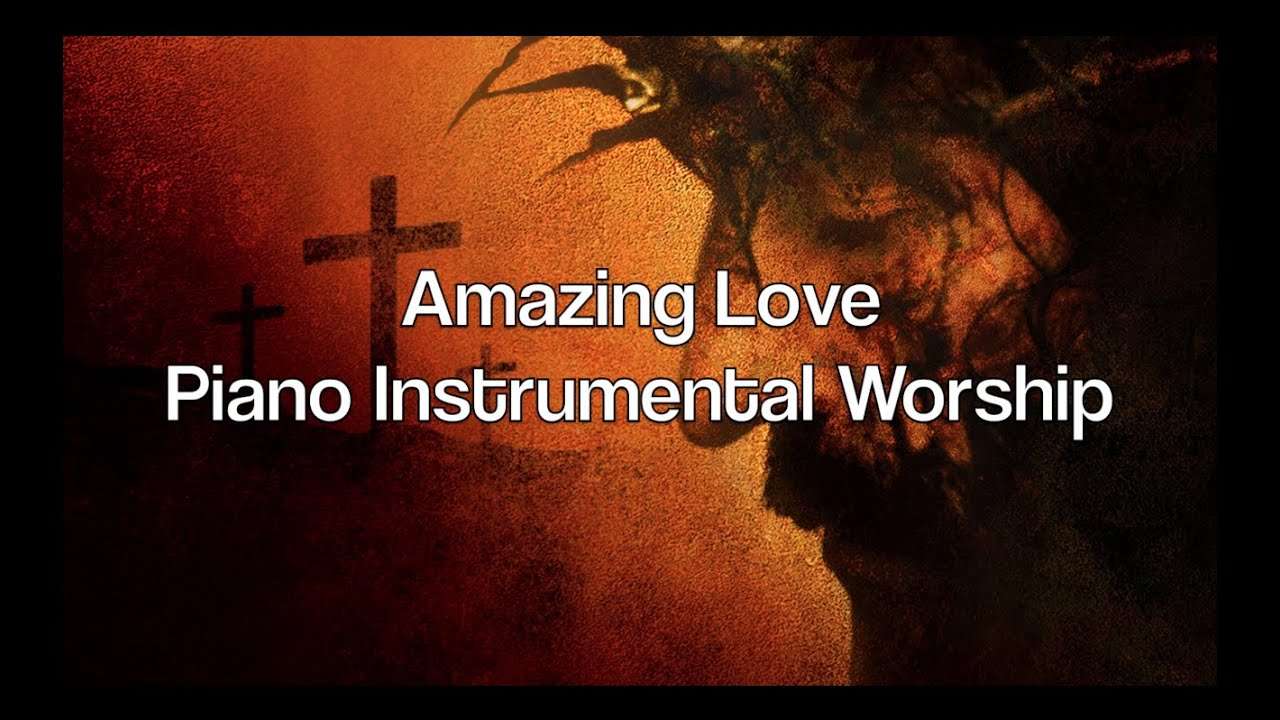 Amazing love 1 hour piano music prayer music meditation amazing love 1 hour piano music prayer music meditation music healing music worship music youtube ccuart Image collections