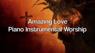 Amazing love: 1 hour piano music i meditation music i worship music i prayer music i healing music i
