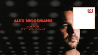 Alex Niggemann - Sorrow feat. Bon Homme