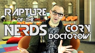 Cory Doctorow Rapture of the Nerds