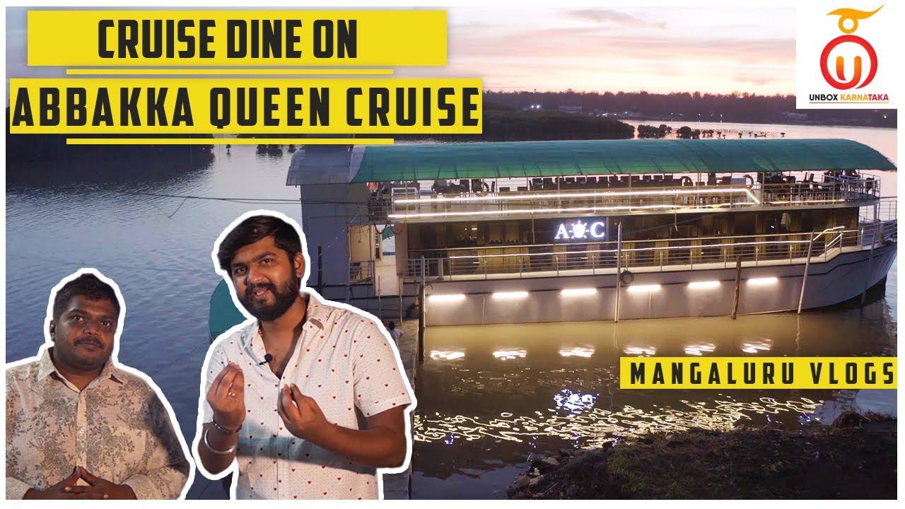 Abbakka Queen Cruise Mangalore | Cruise and Dine | Unbox Karnataka | Kannada Food Review
