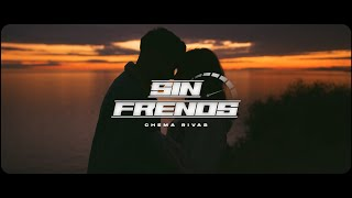 Chema Rivas - Sin Frenos (Official Video)