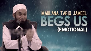 Repeat youtube video [ENG] Maulana Tariq Jameel begs You (Emotional)