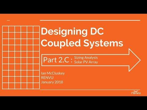 Part 2C : Sizing Analysis: Solar PV Array - Designing DC Coupled System | RENVU