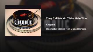 They Call Me Mr. Tibbs Main Title