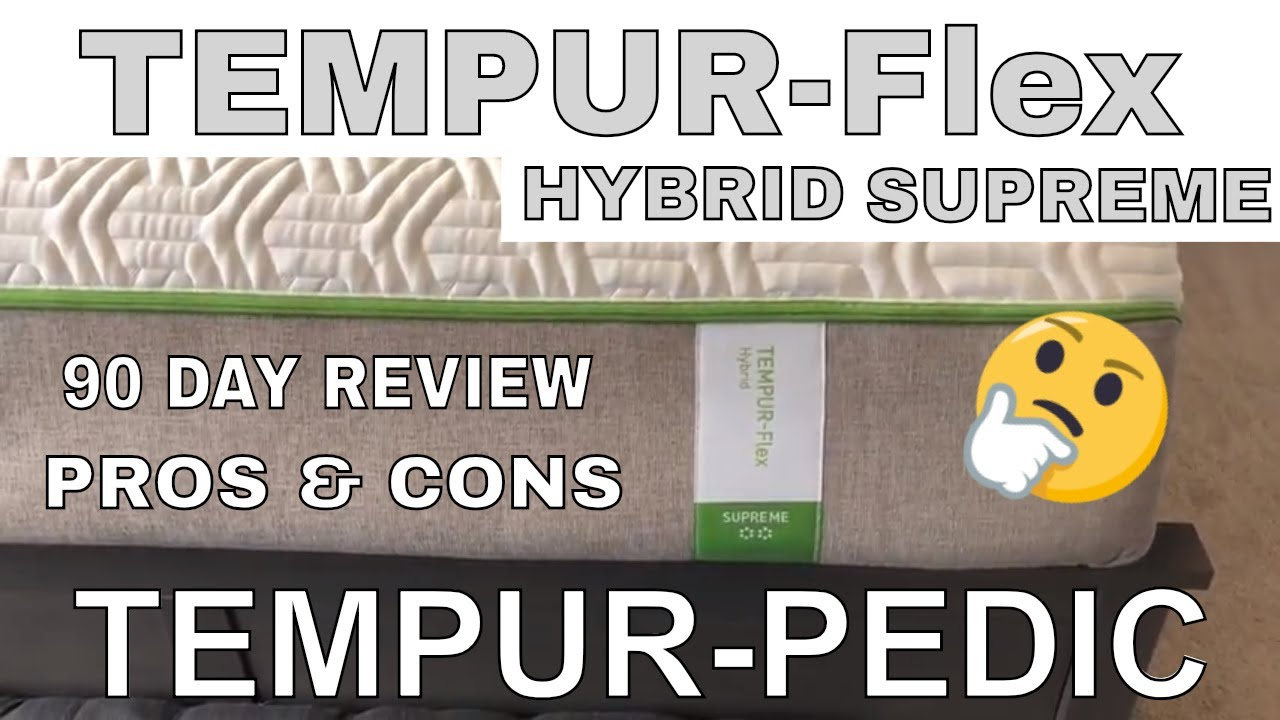 Tempur Pedic Tempur Flex Supreme Mattress 90 Day Real Review
