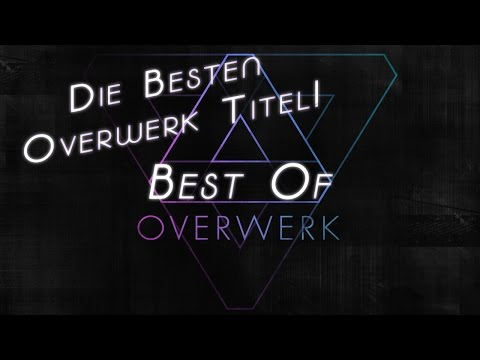 ★ Best of Overwerk ★ | 2014