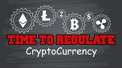 It Is Time To Regulate Cryptocurrencies