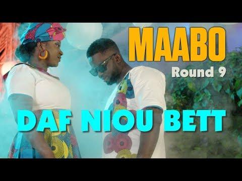 Maabo - Daf Niou Bett (Round 9) - Clip Officiel