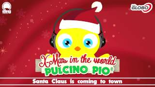 Pulcino Pio Santa Claus is coming to town.mp3