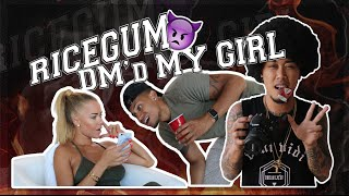 RICEGUM DM'd MY GIRL! (ROAST)