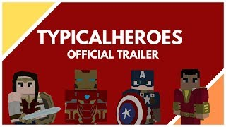 TypicalHeroes Official Trailer | Superheroes in Minecraft