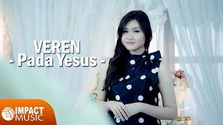 Gambar cover Veren - Pada Yesus