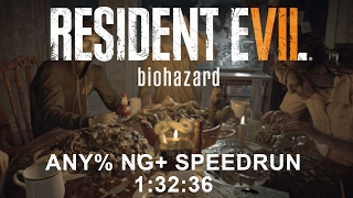 Resident Evil 7 biohazard Any% NG+ Speedrun 1:32:36 (PC)(PB)