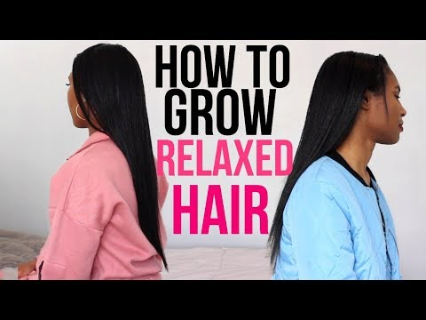 HOW TO GROW RELAXED HAIR IN 2019