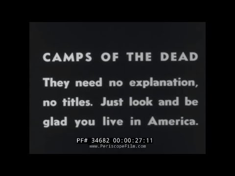 NAZI HOLOCAUST / CONCENTRATION CAMPS LIBERATION FOOTAGE  WORLD WAR II 34682